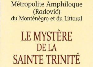Recension: Métropolite Amphiloque (Radović) du Monténégro et du Littoral, «Le mystère de la sainte Trinité selon saint Grégoire Palamas».