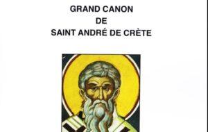 Texte du Grand Canon de saint André de Crète de la première semaine du Grand Carême