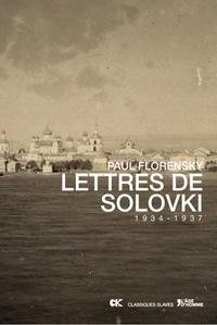 Françoise LHOEST pour Lettres des Solovki, de Paul Florensky éditions de l'Âge d'homme