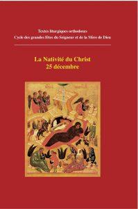 Textes liturgiques: «La Nativité du Christ» et de «La Théophanie»
