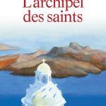 """Allocution de Mgr Emmanuel sur le livre d'Alain Durel """"L'archipel des saints"""""""