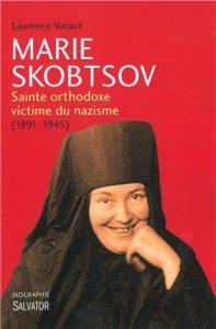 Conférence et dédicaces à Paris de Laurence Varaut pour son livre «Marie Skobtsov – Sainte orthodoxe victime du nazisme (1891-1945)»