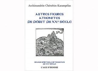 « Autres figures athonites du début du XXe siècle », un nouveau volume de la collection « Grands spirituels orthodoxes du XXe siècle »