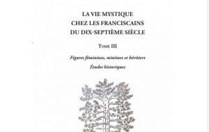 La vie mystique chez les franciscains du XVIIème siècle
