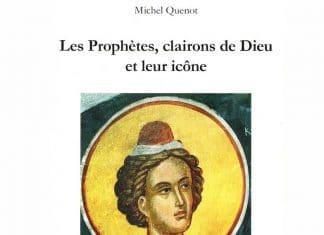 Recension: Père Michel Quenot, « Les prophètes, clairons de Dieu, et leur icône »