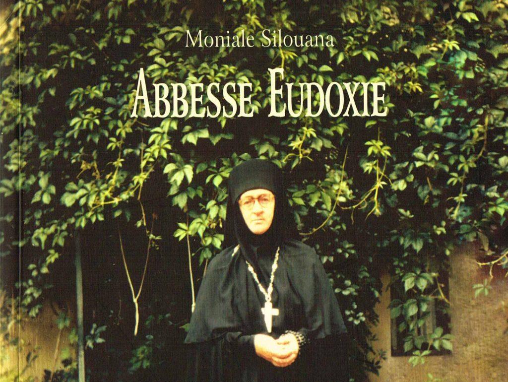 Recension: Moniale Silouana, « Abbesse Eudoxie. Fondatrice du monastère de Bussy »