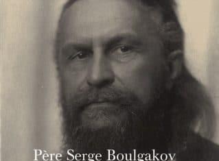 En librairie : «Ma vie dans l'orthodoxie» par le père Serge Boulgakov (éditions des Syrtes)