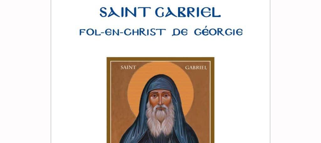 Recension: Jean-Claude Larchet, « Saint Gabriel, Fol-en-Christ de Géorgie »