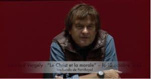 Bertrand Vergely : « Le Christ et la morale »