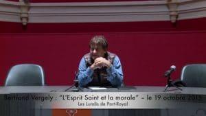 Bertrand Vergely : « L'Esprit Saint et la morale »