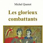 Recension: Michel Quenot, « Les glorieux combattants »