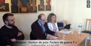 Conférence-débat: « Religion : facteur de paix – facteur de guerre ? »