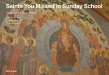 Le département de la jeunesse de l'Église orthodoxe en Amérique (OCA) a lancé un nouveau projet numérique intitulé «Les saints que vous avez manqués à l'école du dimanche»