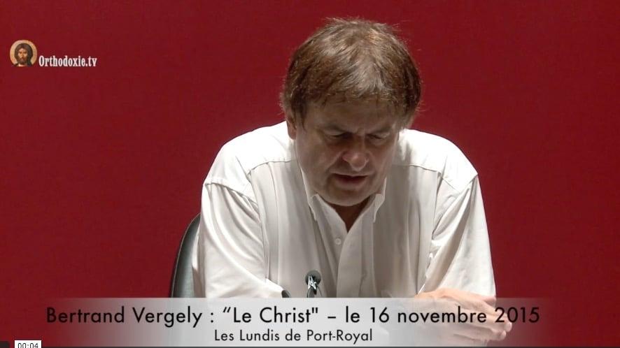 Bertrand Vergely : « Le Christ »