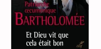 Recension: Patriarche œcuménique Bartholomée, « Et Dieu vit que cela était bon »