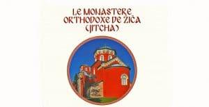 Recension: Lioubomir Mihailovitch, « Le monastère orthodoxe de Jitcha. Au cœur de la spiritualité serbe »