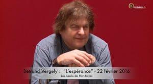 """Vidéo de la conférence de Bertrand Vergely : """"L'espérance"""" – 22 février"""