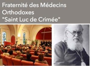 Assemblée générale constitutive de la Fraternité des médecins orthodoxes «Saint Luc de Crimée» – le 26 mars