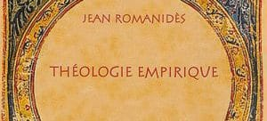 Recension: Jean Romanidès, « Théologie empirique »