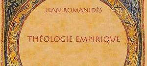 Recension: Jean Romanidès, « Théologie empirique »
