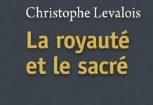 Vient de paraître: «La royauté et le sacré»