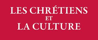 """Podcast audio: """"Orthodoxie"""" (France-Culture), «Les chrétiens et la culture»"""