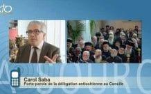 Réaction de Carol Saba, porte-parole de la délégation antiochienne, après la fin du concile panorthodoxe