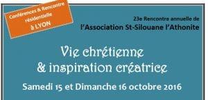 23e Rencontre Saint-Silouane «Vie chrétienne et inspiration créatrice» – du 15 au 16 octobre
