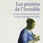 «Les peintres de l'invisible»
