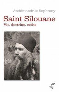Réédition: «Saint Silouane – Vie, doctrine, écrits» par l'archimandrite Sophrony (Cerf)