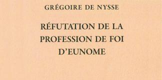 Recension: Grégoire de Nysse « Réfutation de la profession de foi d'Eunome »