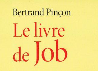 Recension: Bertrand Pinçon, « Le livre de Job »