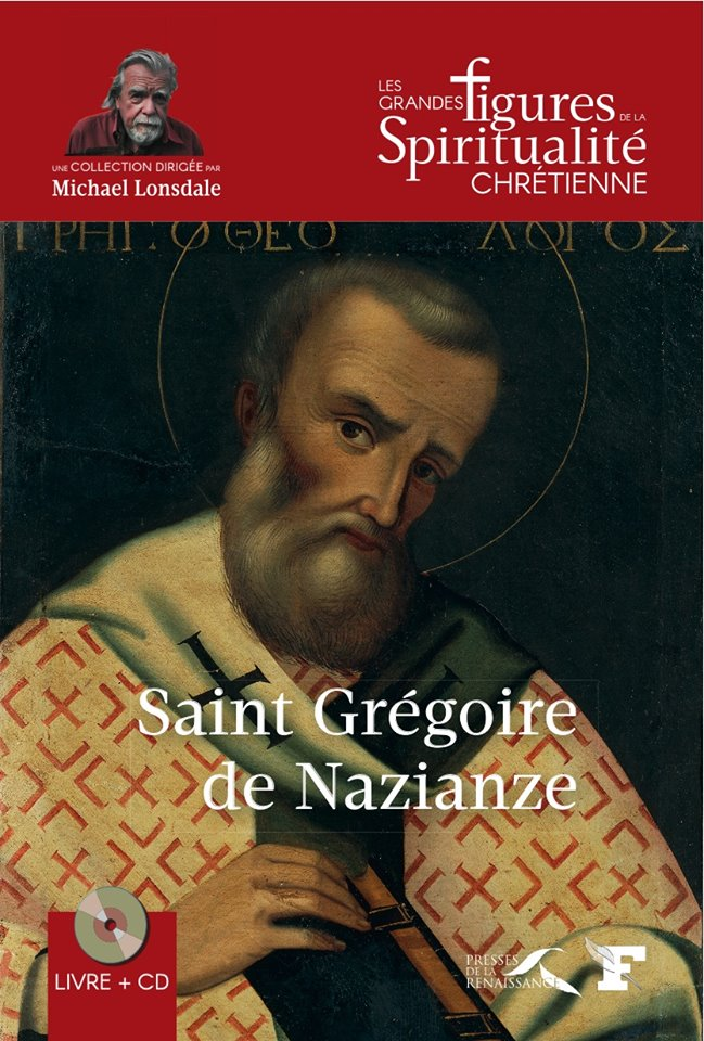 "Podcast audio, ""Orthodoxie"" (France-Culture) : saint Grégoire de Nazianze"