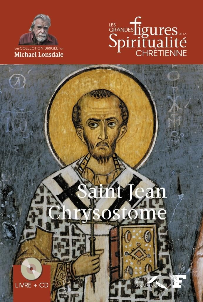 """Podcast audio, """"Orthodoxie"""" (France-Culture) : saint Jean Chrysostome"""