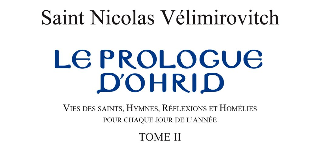 Recension: Saint Nicolas Vélimirovitch, « Le Prologue d'Ohrid », tome 2 (Mai à Août)