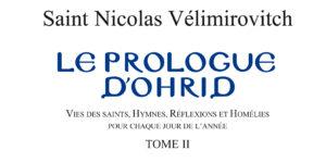 Recension: Saint Nicolas Vélimirovitch, « Le Prologue d'Ohrid », tome 2 (Mai à Août)