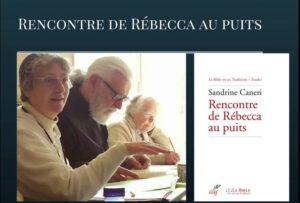 «Rencontre de Rebecca au puits» par Sandrine Caneri – le samedi 13 mai