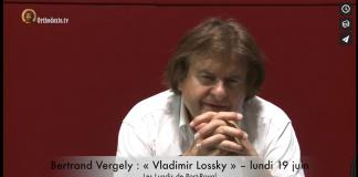 Bertrand Vergely Vladimir Lossky - Orthodoxie.com
