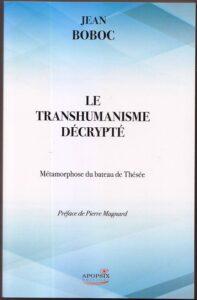 Vidéo: présentation du livre «Le transhumanisme décrypté» par le P. Jean Boboc