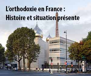 L'ORTHODOXIE EN FRANCE