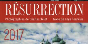 Vient de paraître: « Résurrection 1917-2017 »