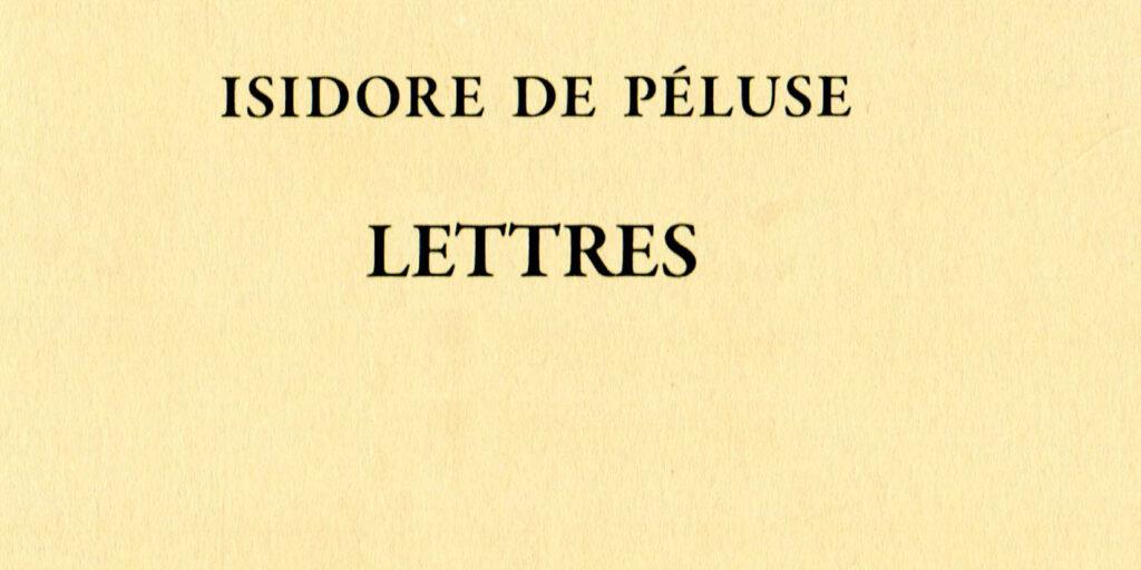 Recension: Isidore de Péluse, « Lettres », tome III