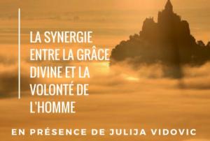 La synergie entre la grâce divine et la volonté de l'homme, une rencontre avec Julija Vidovic – 20 octobre
