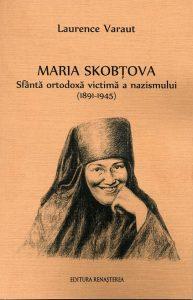 Parution de l'édition roumaine du livre de Laurence Varaut sur Mère Marie Skobtsov