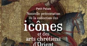 La nouvelle présentation de la collection des icônes du Petit Palais