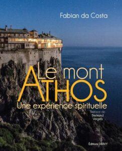 """Podcast audio, """"Orthodoxie"""" (France-Culture) : «Le Mont Athos. Une expérience spirituelle»"""