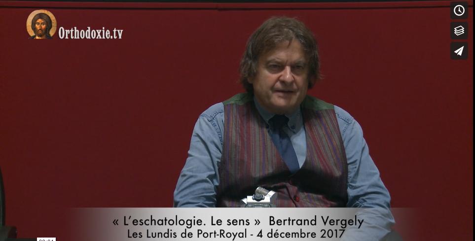 Bertrand Vergely : « L'eschatologie. Le sens »