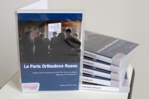 Parution d'un DVD : «Le Paris orthodoxe russe»