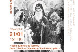 Conférence : «Saint Euthyme de Tarnovo dans l'histoire culturelle du Sud-Est européen» – dimanche 21 janvier