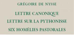 Recension: Grégoire de Nysse, « Lettre canonique. Lettre sur la Pythonisse et autres lettres pastorales »